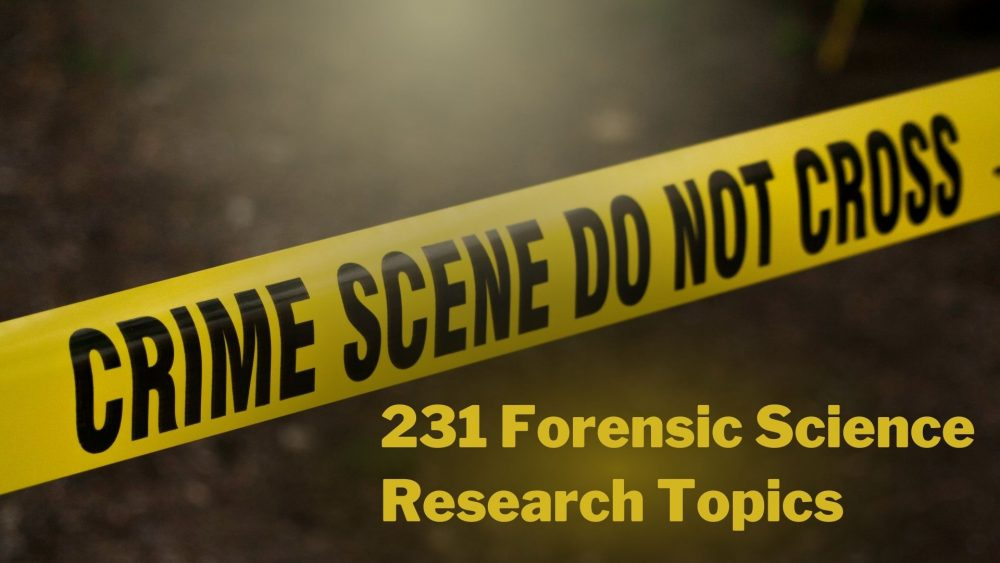Forensic Science Research Topics