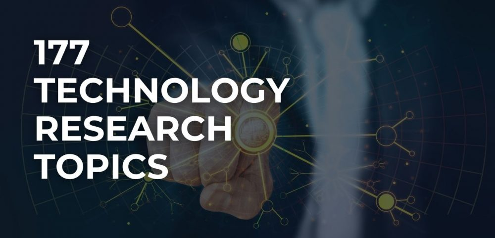 Technology Research Topics