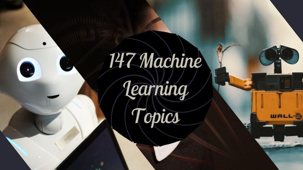 machine learning topics