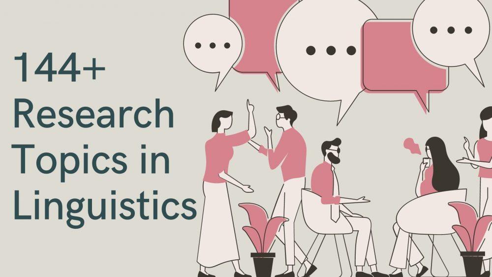 Research Topics in Linguistics